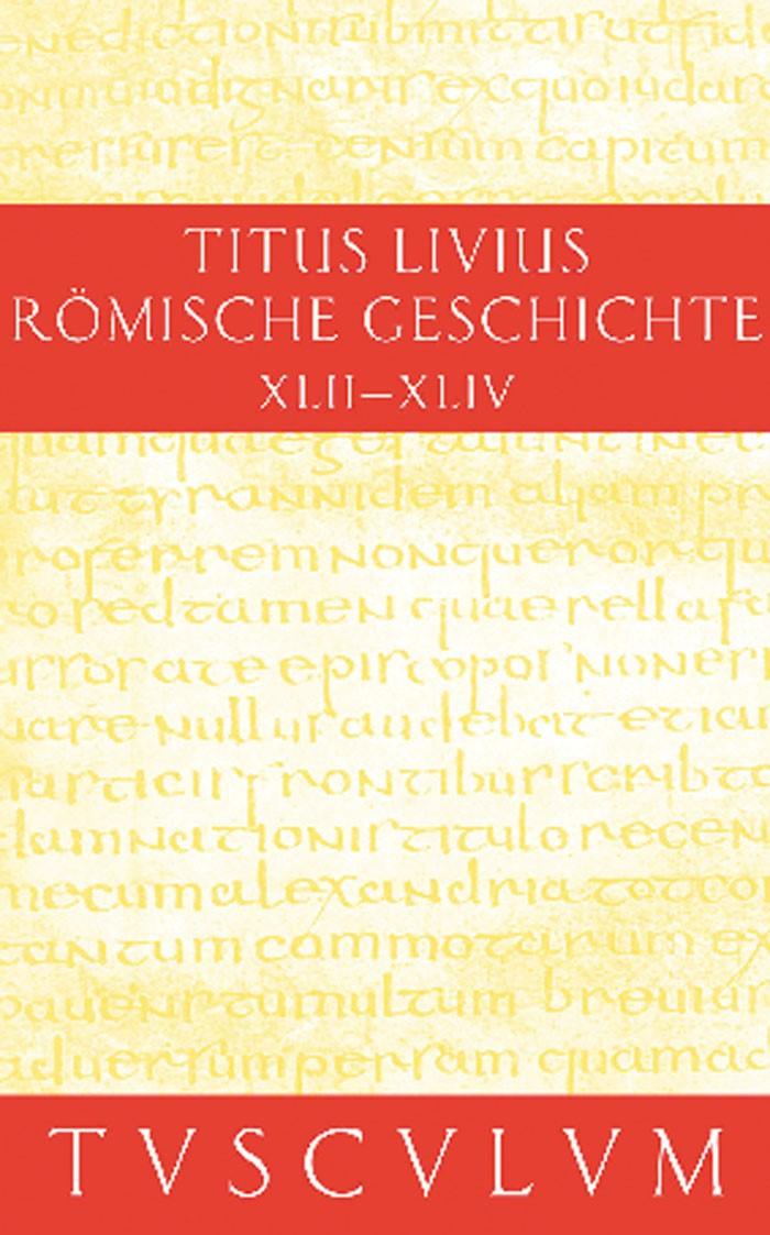 Buch 42-44 | Livius / Hillen, 2011 (Cover)