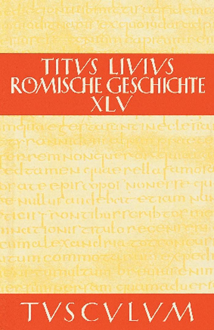 Buch 45 | Livius / Hillen, 2011 (Cover)