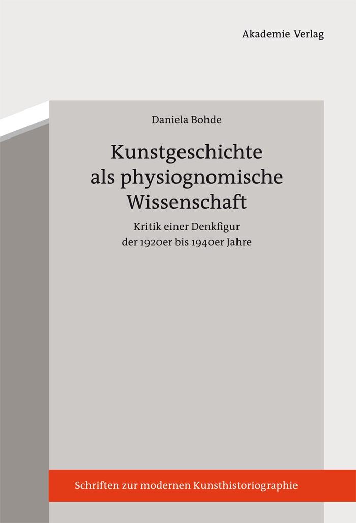 Abbildung von Bohde | Kunstgeschichte als physiognomische Wissenschaft | 2012