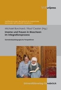 Imame und Frauen in Moscheen im Integrationsprozess | Borchard / Ceylan, 2011 | Buch (Cover)