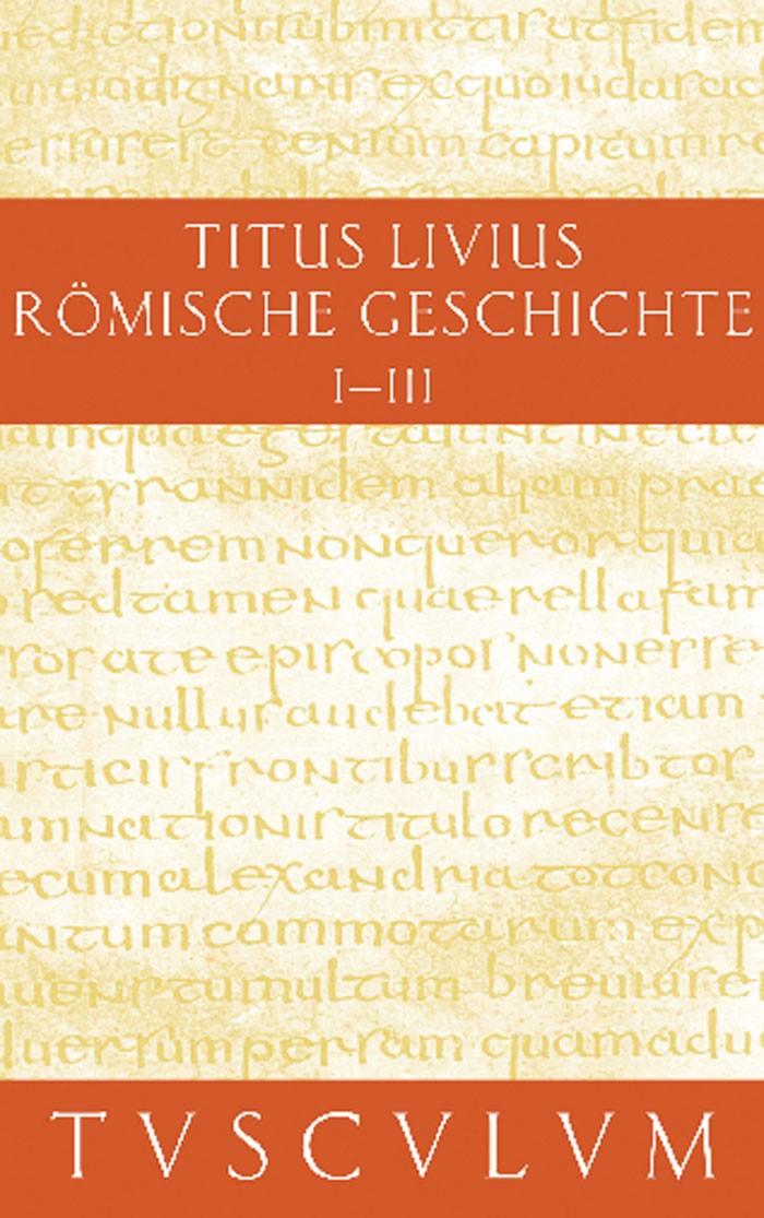 Buch 1-3 | Livius / Hillen, 2007 (Cover)