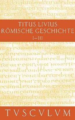 Abbildung von Livius / Hillen | Buch 1-3 | 2011 | Gesamtausgabe in 11 Bänden. Ba...