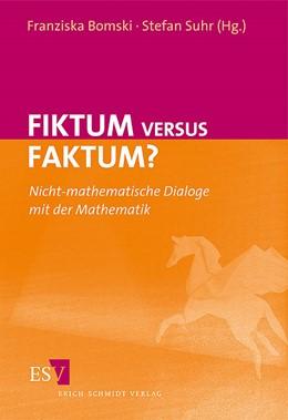 Abbildung von Bomski / Suhr | Fiktum versus Faktum? | 2011 | Nicht-mathematische Dialoge mi...
