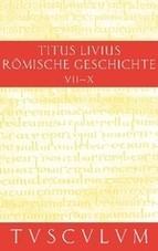 Buch 7-10. Inhaltsangaben und Fragmente von Buch 11-20 | Livius / Hillen, 2011 (Cover)