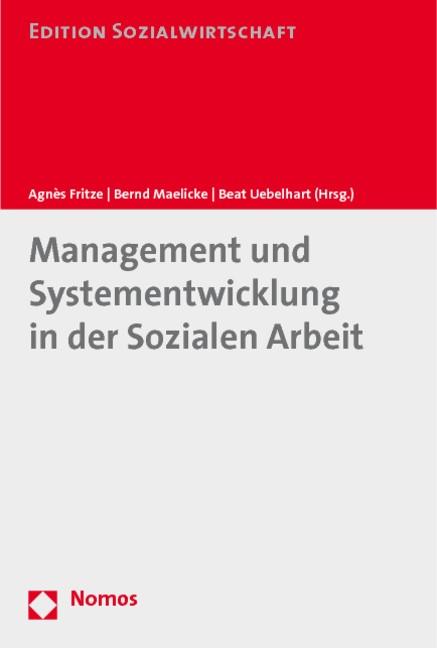 Management und Systementwicklung in der Sozialen Arbeit   Fritze / Maelicke / Uebelhart   Buch (Cover)
