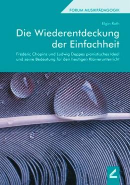 Abbildung von Roth   Die Wiederentdeckung der Einfachheit   2. Auflage   2016   beck-shop.de