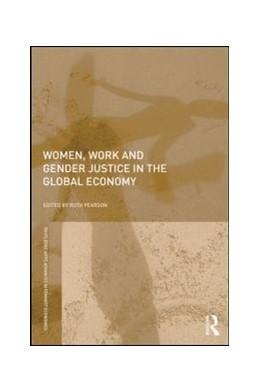 Abbildung von Pearson   Women, Work and Gender Justice in the Global Economy   1. Auflage   2021   beck-shop.de