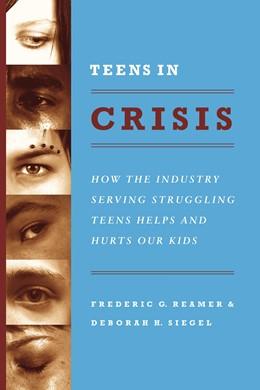 Abbildung von Reamer / Siegel | Teens in Crisis | 2008 | How the Industry Serving Strug...