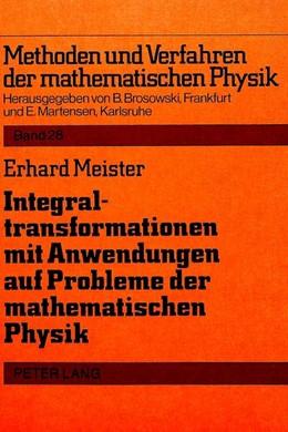 Abbildung von Meister | Integraltransformationen mit Anwendungen auf Probleme der mathematischen Physik | 1983
