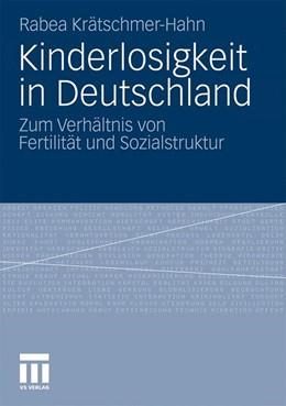 Abbildung von Krätschmer-Hahn | Kinderlosigkeit in Deutschland | 1. Auflage | 2011 | beck-shop.de