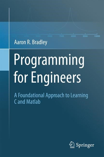 Programming for Engineers | Bradley, 2011 | Buch (Cover)