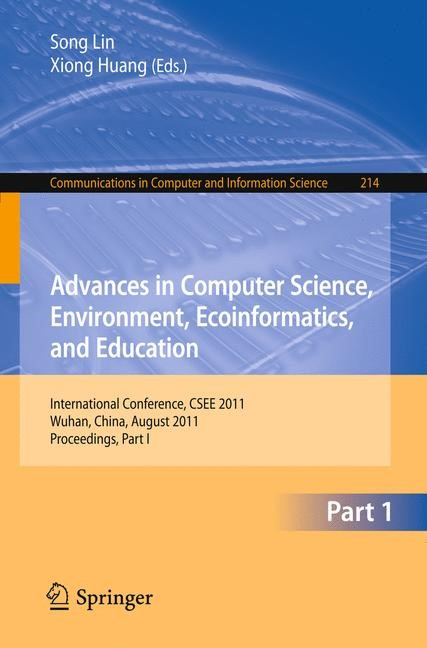 Advances in Computer Science, Environment, Ecoinformatics, and Education | Lin / Huang, 2011 | Buch (Cover)