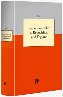 Abbildung von Bork | Sanierungsrecht in Deutschland und England | 2011 | Eigenverwaltung und Insolvenzp...