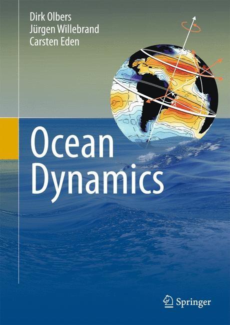 Ocean Dynamics | Olbers / Willebrand / Eden, 2012 | Buch (Cover)