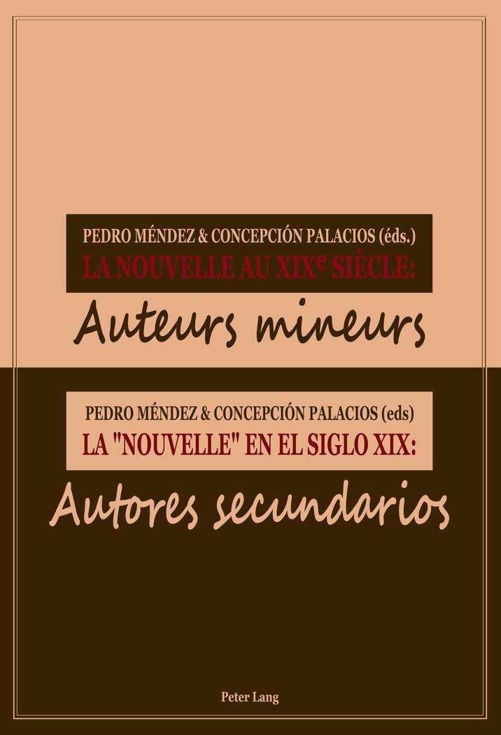 Abbildung von Méndez / Palacios   La Nouvelle au XIXe siecle / La « nouvelle » en el siglo XIX   2011