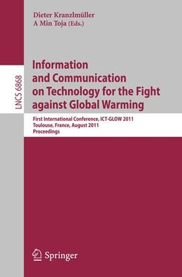 Abbildung von Kranzlmüller / Tjoa | Information and Communication on Technology for the Fight against Global Warning | 2011 | First International Conference... | 6868