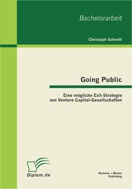 Abbildung von Schreitl | Going Public: Eine mögliche Exit-Strategie von Venture Capital-Gesellschaften | 2011