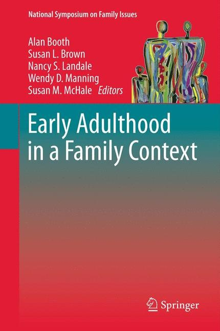 Early Adulthood in a Family Context | Booth / Brown / Landale / Manning / McHale, 2011 | Buch (Cover)