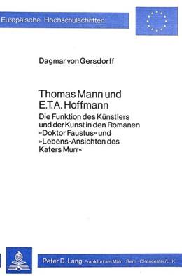 Abbildung von Gersdorff | Thomas Mann und E.T.A. Hoffmann | 1979 | Die Funktion des Künstlers und...