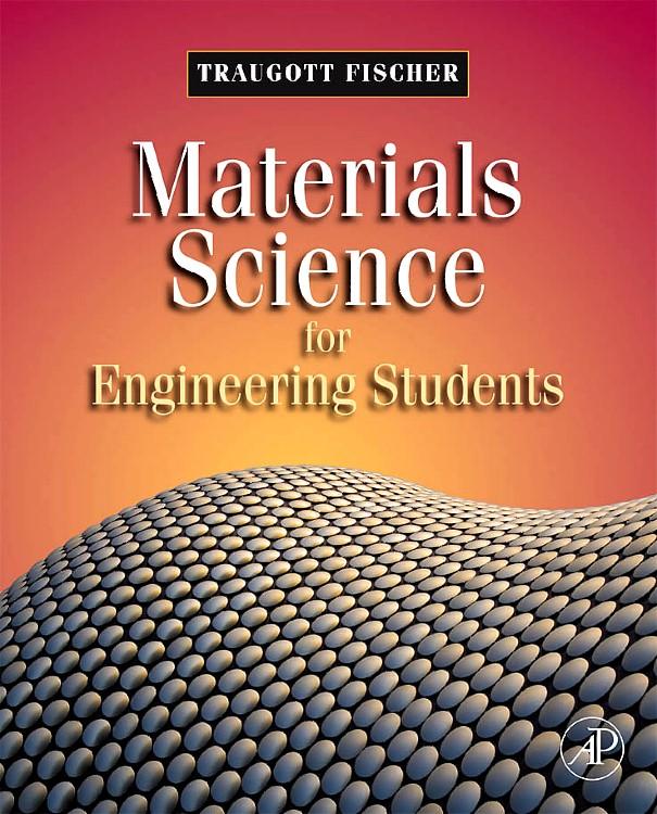 Abbildung von Fischer | Materials Science for Engineering Students | 2008