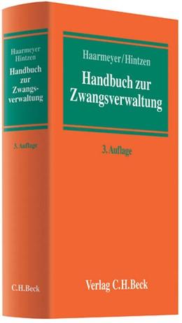Abbildung von Haarmeyer / Hintzen | Handbuch zur Zwangsverwaltung | 3. Auflage | 2012