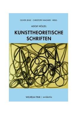 Abbildung von Hölzel / Wagner / Jehle | Kunsttheoretische Schriften | 2020 | 2020 | 4