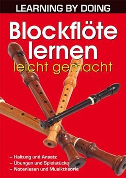 Abbildung von Kraus   Blockflöte lernen leicht gemacht   2011