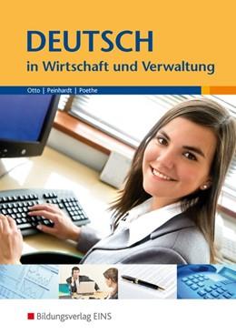 Abbildung von Otto / Peinhardt | Deutsch in Wirtschaft und Verwaltung | 5. Auflage | 2014 | beck-shop.de