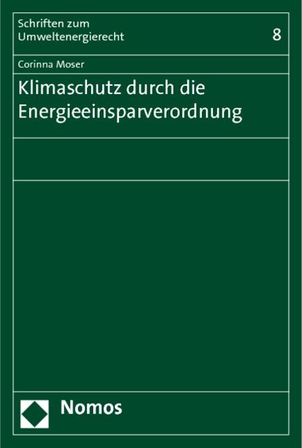 Klimaschutz durch die Energieeinsparverordnung | Moser, 2011 | Buch (Cover)