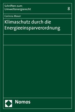 Abbildung von Moser | Klimaschutz durch die Energieeinsparverordnung | 2011 | 8