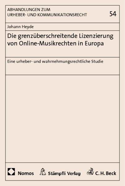 Die grenzüberschreitende Lizenzierung von Online-Musikrechten in Europa | Heyde, 2011 | Buch (Cover)