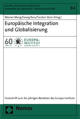 Abbildung von Meng / Ress / Stein   Europäische Integration und Globalisierung   1. Auflage 2011   2011   Festschrift zum 60-jährigen Be...   84
