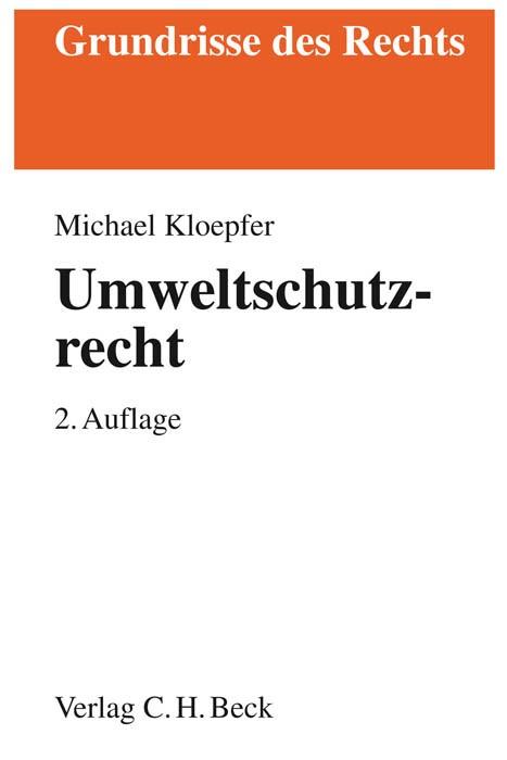 Umweltschutzrecht | Kloepfer | 2., überarbeitete und ergänzte Auflage, 2011 | Buch (Cover)