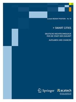 Abbildung von acatech - Deutsche Akademie der Technikw | Smart Cities | 2011 | Deutsche Hochtechnologie für d...