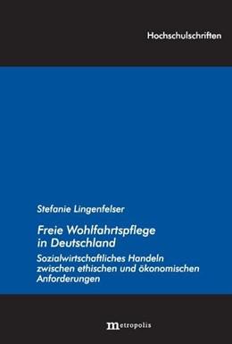 Abbildung von Lingenfelser | Freie Wohlfahrtspflege in Deutschland | 2011 | Sozialwirtschaftliches Handeln... | 134