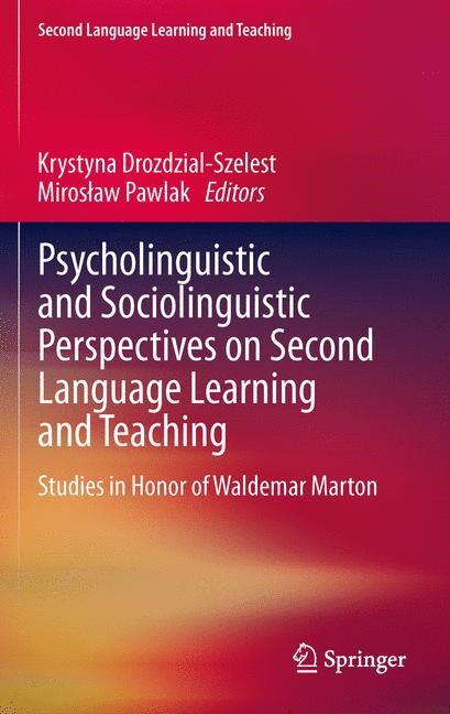 Psycholinguistic and Sociolinguistic Perspectives on Second Language Learning and Teaching | Drozdzial-Szelest / Pawlak, 2013 | Buch (Cover)