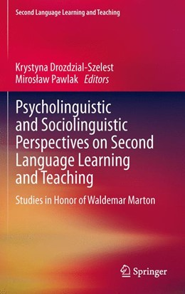 Abbildung von Drozdzial-Szelest / Pawlak | Psycholinguistic and Sociolinguistic Perspectives on Second Language Learning and Teaching | 2013 | Studies in Honor of Waldemar M...