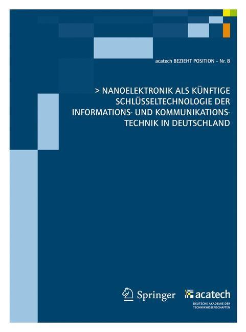 Nanoelektronik als künftige Schlüsseltechnologie der Informations- und Kommunikationstechnik in Deutschland, 2011 | Buch (Cover)