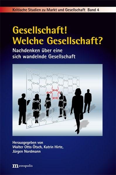 Gesellschaft! Welche Gesellschaft? | Ötsch / Hirte / Nordmann, 2011 (Cover)