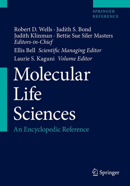 Molecular Life Sciences | Wells / Bond / Klinman / Masters / Bell / Kaguni | 1st ed. 2018, 2017 | Buch (Cover)