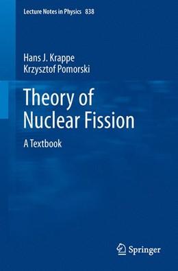 Abbildung von Krappe / Pomorski | Theory of Nuclear Fission | 2012 | A Textbook | 838