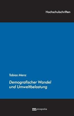 Abbildung von Menz | Demografischer Wandel und Umweltbelastung | 2011 | 133