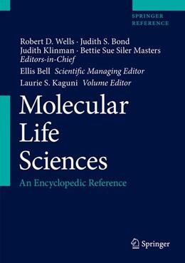 Abbildung von Wells / Bond / Klinman / Masters / Bell / Kaguni   Molecular Life Sciences   1st ed. 2018   2018   An Encyclopedic Reference
