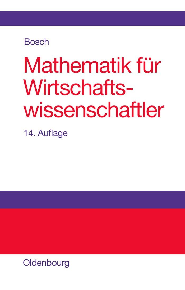 Mathematik für Wirtschaftswissenschaftler   Bosch   15., korr. Aufl., 2011   Buch (Cover)