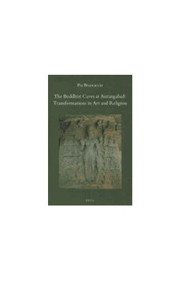 Abbildung von Brancaccio | The Buddhist Caves at Aurangabad: Transformations in Art and Religion | 2010 | 34