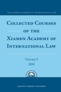Collected Courses of the Xiamen Academy of International Law, 2011 | Buch (Cover)