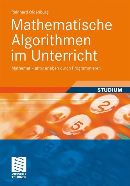 Mathematische Algorithmen im Unterricht | Oldenburg, 2011 | Buch (Cover)