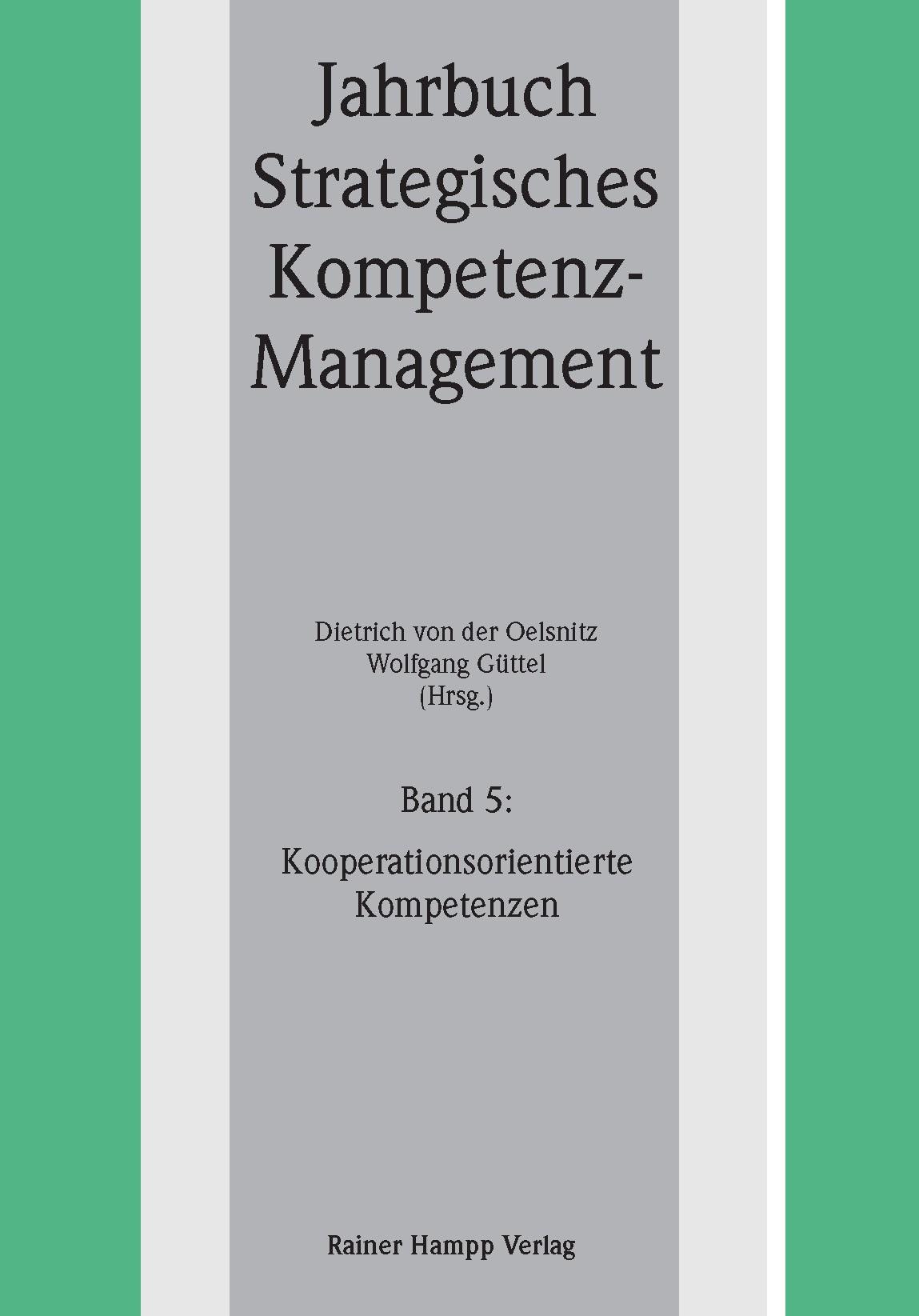 Kooperationsorientierte Kompetenzen | Oelsnitz / Güttel, 2011 | Buch (Cover)