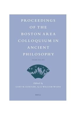 Abbildung von Gurtler / Wians | Proceedings of the Boston Area Colloquium in Ancient Philosophy | 2011 | Volume XXVI (2010) | 26