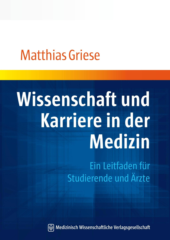 Wissenschaft und Karriere in der Medizin | Griese, 2012 | Buch (Cover)